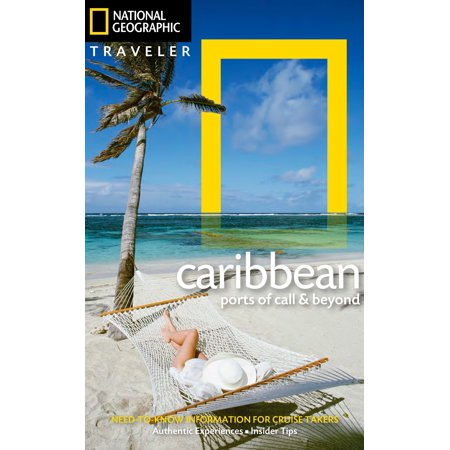 National geographic traveler: the caribbean : ports of call and beyond: