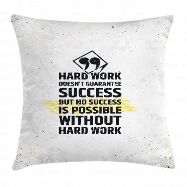 Motivational Throw Pillow Cushion Cover Hard Work Success Inspirational Quote Grunge Theme Typographic Concept Decorative Square Accent Pillow Case 20 X 20 Inches Yellow Black White By Ambesonne Walmart Com Walmart Com