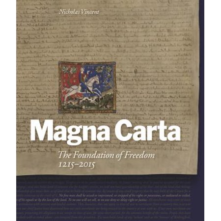 Magna Carta: The Foundation of Freedom, 1215-2015