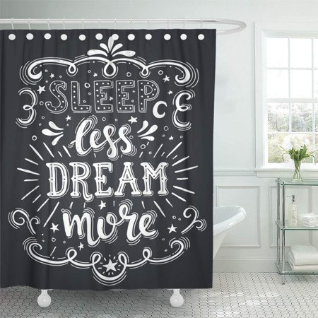 PKNMT Conceptual Handwritten Phrase Sleep Less Dream More Hand Lettered Calligraphic Bathroom Shower Curtains 60x72 inch ()