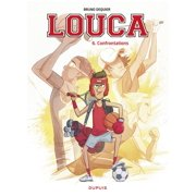 Louca - tome 6 - Confrontations - eBook