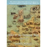 Atlas of the European Novel : 1800-1900
