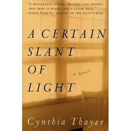A Certain Slant of Light : A Novel