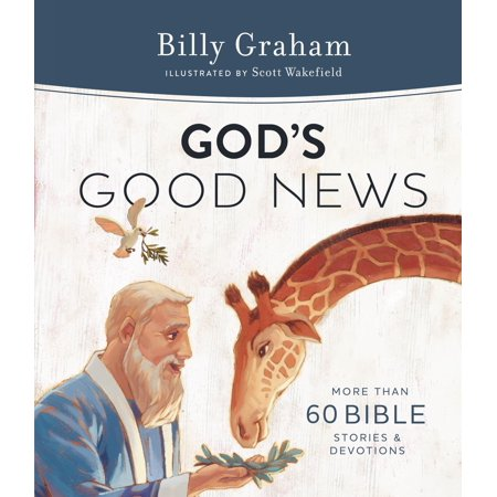 God's Good News : More Than 60 Bible Stories and Devotions
