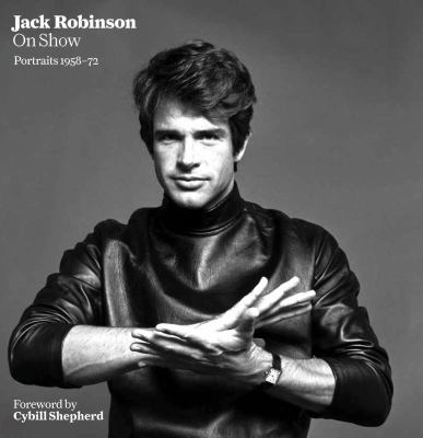 Jack Robinson on Show: Portraits 1958-72