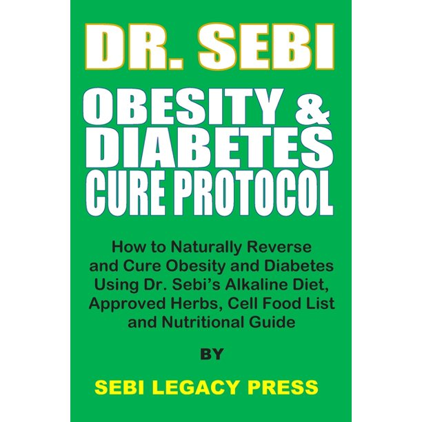 Dr Sebi Obesity And Diabetes Cure Protocol How To Naturally