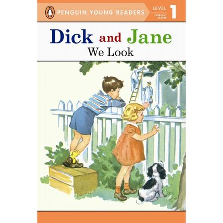 Dick and Jane We Look by