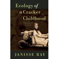 Ecology of a Cracker Childhood (Paperback)