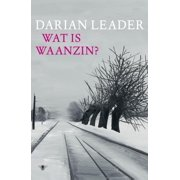 Wat is waanzin - eBook