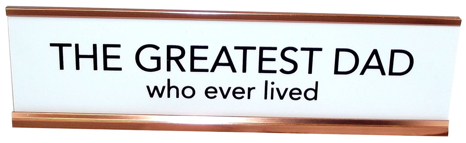 Aahs Engraving The Greatest Dad Who Ever Lived Nameplate Style Desk Sign (White) by