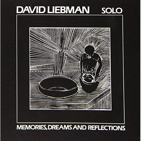 Dave Liebman - Dreams & Reflections (CD) - image 1 of 1
