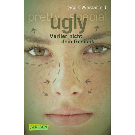 Ugly – Pretty – Special 1: Ugly - Verlier nicht dein Gesicht - eBook (- Brillen-rahmen Für Rechteckige Gesicht)