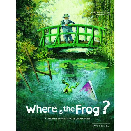 Where is the Frog? : A Children's Book Inspired by Claude Monet ()