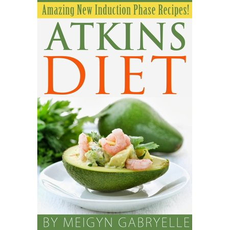 Atkins Diet: Amazing New Induction Phase Recipes! -