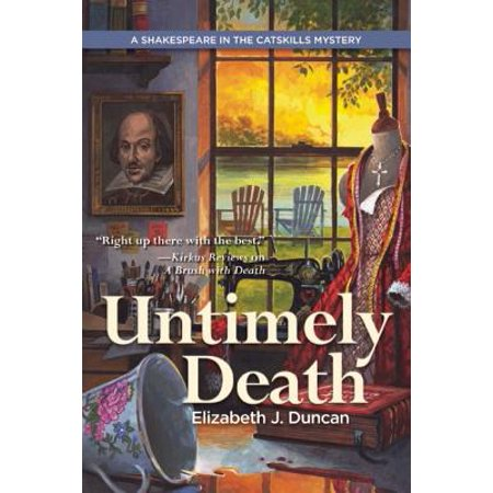 Untimely Death : A Shakespeare in the Catskills Mystery - Untimely Death