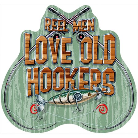Reel Men Love Old Hookers Novelty Sign | Indoor/Outdoor | Funny Home Décor for Garages, Living Rooms, Bedroom, Offices | SignMission personalized gift Wall Plaque Decoration ()