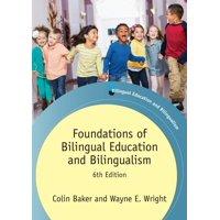Bilingual Education & Bilingualism: Foundations of Bilingual Education and Bilingualism (Paperback)