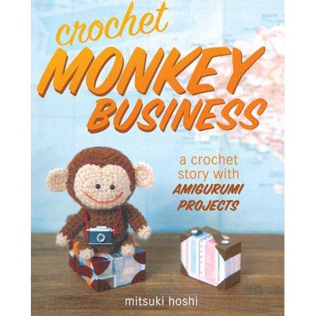 Crochet Monkey Business : A Crochet Story with Amigurumi Projects](Monkey Crafts)