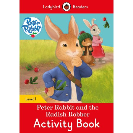 Peter Rabbit and the Radish Robber Activity Book : Level 1