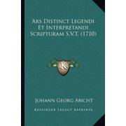 Ars Distinct Legendi Et Interpretandi Scripturam S.V.T. (1710)