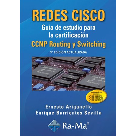 Redes Cisco  Guía de estudio para la certificación CCNP Routing y Switching  - eBook