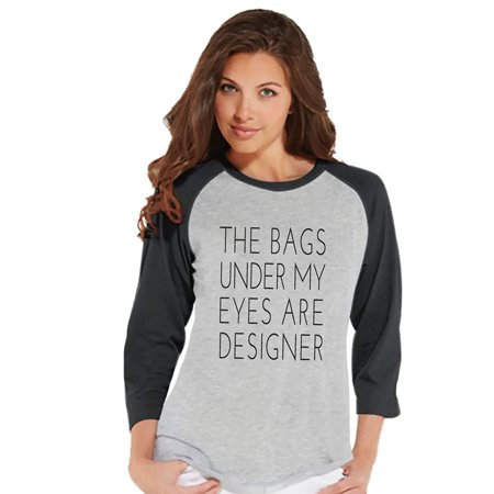 Custom Party Shop Womens The Bags Under My Eyes Are Designer Funny Raglan Shirt   Small