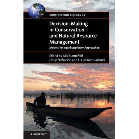 Decision Making In Conservation And Natural Resource Management
