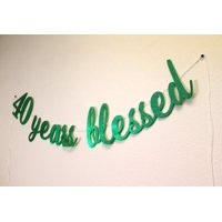 All About Details™ 40 Years Blessed Cursive Banner (Green)