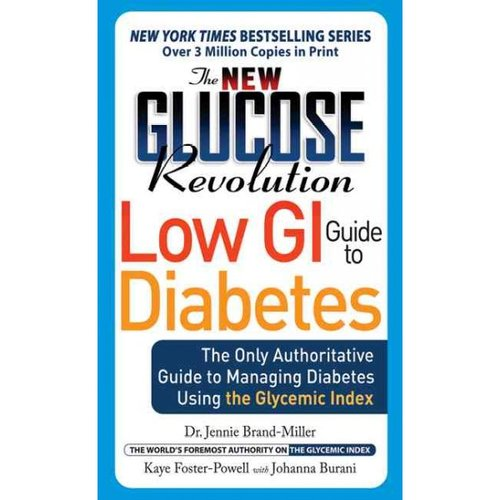 New Glucose Revolution Low GI Guide to Diabetes: The Quick-Reference Guide to Managing Diabetes Using the Glycemic Index