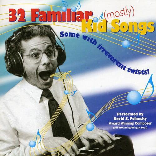 David Polansky - 32 Familiar Mostly Kid Songs [CD]