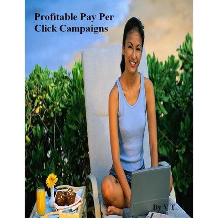 Profitable Pay Per Click Campaigns - eBook (Best Pay Per Click Jobs)