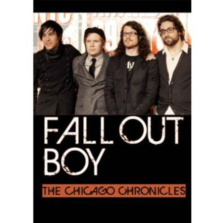 Fall Out Boy: The Chicago Chronicles