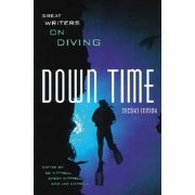 Great Writers - Down Time : Great Writers on Diving