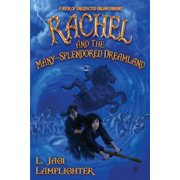 Books of Unexpected Enlightenment: Rachel and the Many-Splendored Dreamland (Paperback)