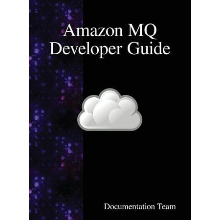 Amazon Mq Developer Guide ()