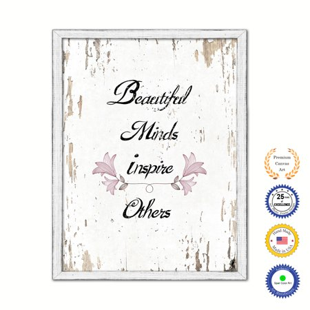 Beautiful Minds Inspire Others Country White Wash Wood Frame Cottage Shabby Chic Gifts Home Decor Wall Art Canvas Print, 7
