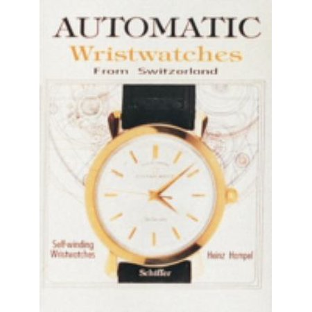Automatic Wristwatches from Switzerland: Self-Winding Wristwatches