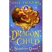 The Sapphire Quest: DragonChild book 4 (Paperback)