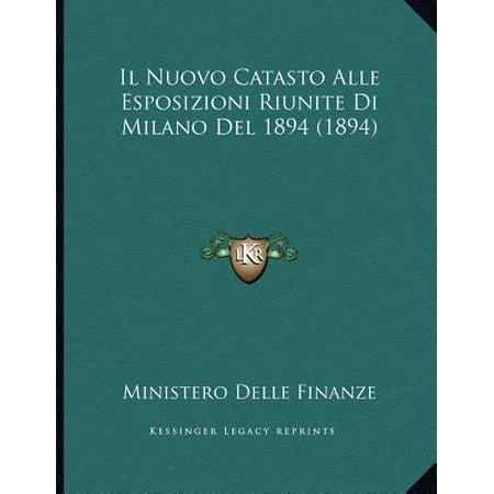 Il Nuovo Catasto Alle Esposizioni Riunite Di Milano del 1894 (1894)