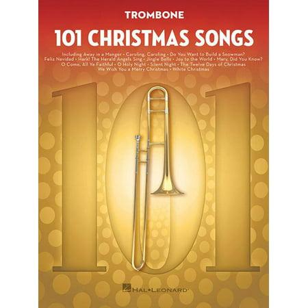 101 Christmas Songs: For Trombone (Paperback) ()