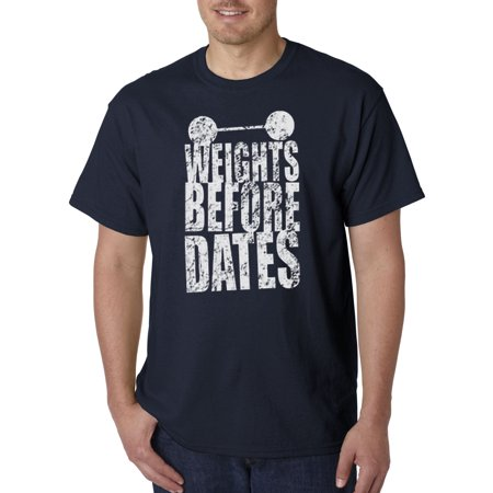 Trendy USA 1028 - Unisex T-Shirt Weights Before Dates Workout Gym Training 3XL