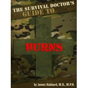 The Survival Doctor's Guide to Burns - eBook
