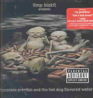 Hot Dog Flavored Water - Chocolate Starfish and The Hotdog Flavored Water (explicit) (CD)