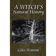 A Witch's Natural History (Paperback)