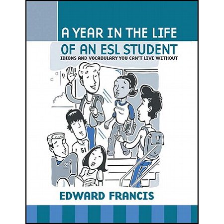 A Year in the Life of an ESL Student (Paperback)