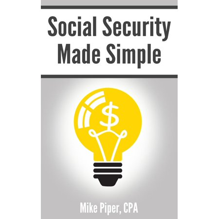 Social Security Made Simple: Social Security Retirement Benefits and Related Planning Topics Explained in 100 Pages or Less (Paperback) - Names Related To Halloween