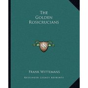 The Golden Rosicrucians