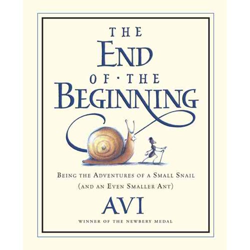 The End of the Beginning: Being the Adventures of a Small Snail and an Even Smaller Ant