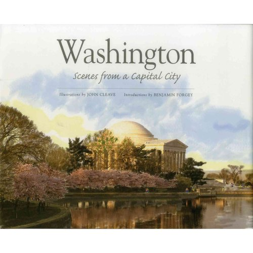 Washington : Scenes from a Capital