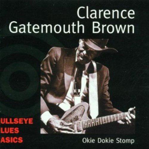 Clarence Gatemouth Brown - Okie Dokie Stomp [CD]